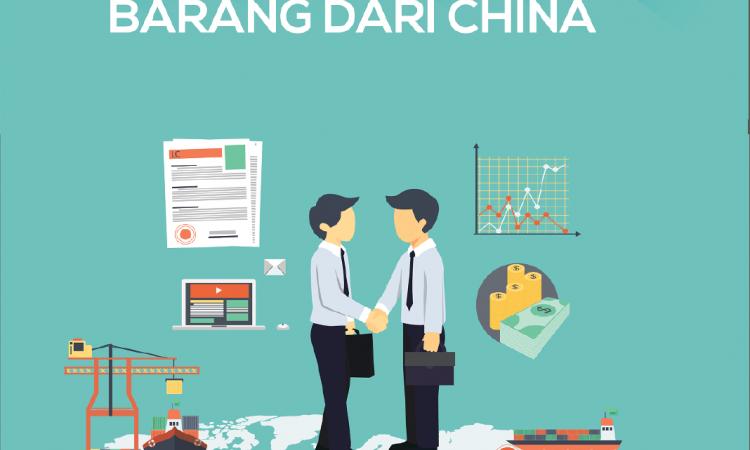 Panduan ebook Impor barang dari china