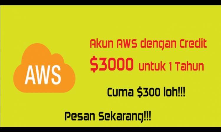 AWS $3000 Credit berlaku 1 Tahun