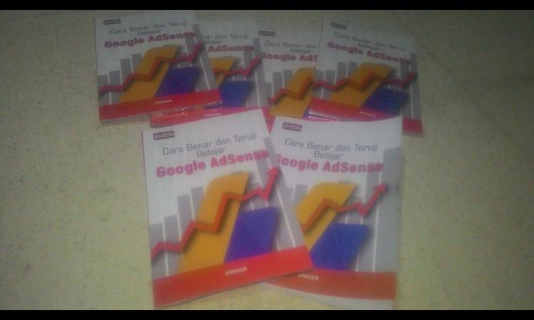 JUAL BUKU Cara Benar dan Teruji Belajar Google AdSense