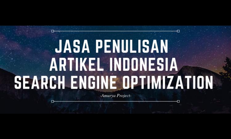 Jasa Penulisan Artikel Unik Bahasa Indonesia